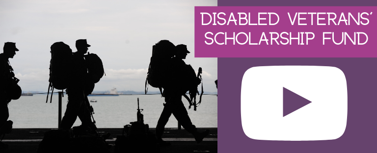 Have you heard of the Disabled Veterans' Scholarships Fund?