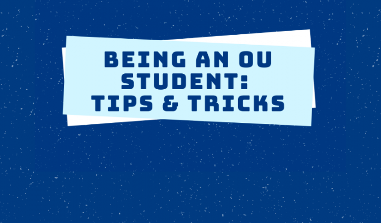 Being an OU Student: Tips and tricks